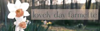 lovely day farmette